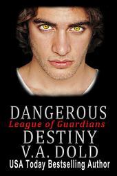 Dangerous Destiny: Romance with BITE