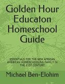 Golden Hour Educaton Homeschool Guide