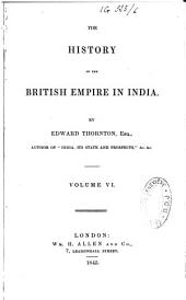 The History of the British Empire in India: Volume 6