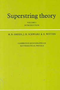 Superstring Theory  Volume 1  Introduction Book