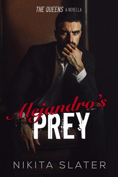 Alejandros Prey