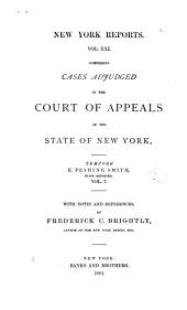 Reports of Cases Argued and Determined in the Court of Appeals of the State of New York: Volume 21