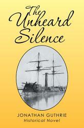 The Unheard Silence Book PDF