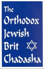 The Orthodox Jewish Brit Chadasha