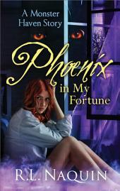 Phoenix in My Fortune