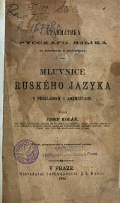 Grammatika russkago jazyka v primerach i razgovorach