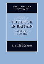 The Cambridge History of the Book in Britain: Volume 1, c.400–1100