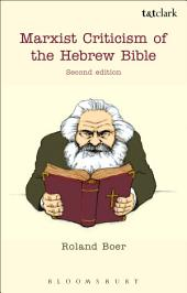 Marxist Criticism of the Hebrew Bible: Second Edition: Edition 2