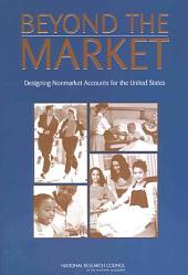 Beyond the Market:: Designing Nonmarket Accounts for the United States