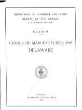 Census of Manufactures: 1905 : Delaware