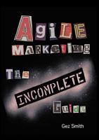 Agile Marketing  The Incomplete Guide PDF