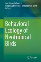 Behavioral Ecology of Neotropical Birds PDF