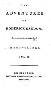 The Adventures of Roderick Random: In Two Volumes. ...