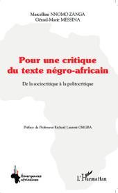 Pour une critique du texte négro-africain: De la sociocritique à la politocritique