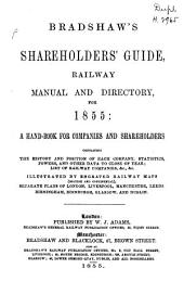 Bradshaw's Railway Manual, Shareholders' Guide, and Official- Directory ...