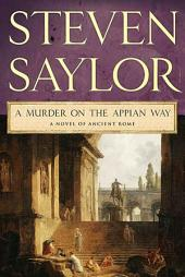A Murder on the Appian Way: A Novel of Ancient Rome