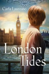 London Tides: A Novel