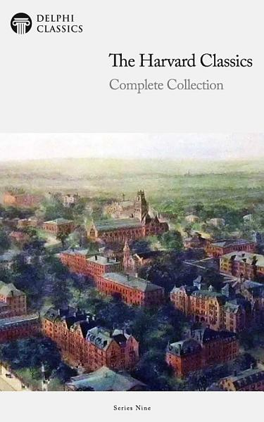 Delphi Complete Harvard Classics and Shelf of Fiction (Illustrated)