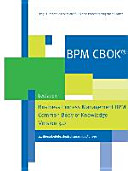 BPM CBOK     Business Process Management BPM Common Body of Knowledge  Version 3 0 PDF