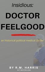 INSIDIOUS: Dr. Feelgood