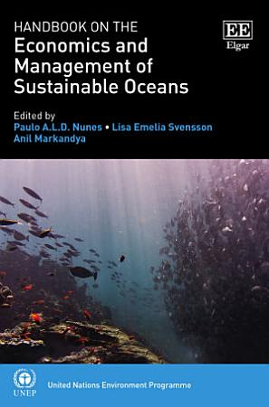 Handbook on the Economics and Management of Sustainable Oceans PDF