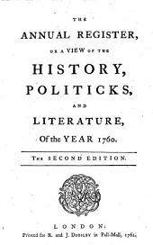 The Annual Register: World Events .... 1760. - 1762