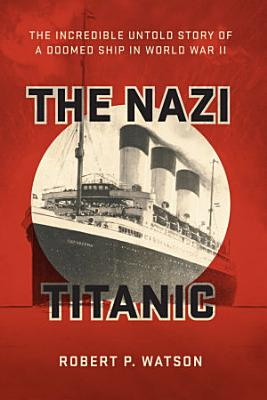 The Nazi Titanic