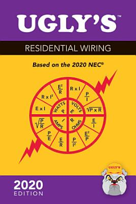 Ugly   s Residential Wiring  2020 Edition