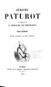 Jérôme Paturot à la recherche de la meilleure des républiques: Volume4