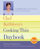Chef Kathleen s Cooking Thin Daybook PDF