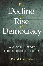 The Decline and Rise of Democracy