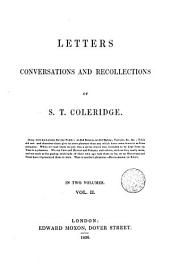 Letters Conversations and Recollections of S. T. Coleridge, 2