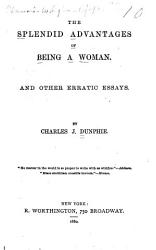 The Splendid Advantages Of Being A Woman Book PDF