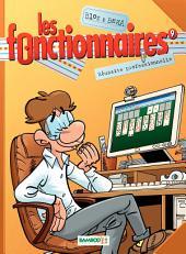 Les Fonctionnaires - Tome 9 - Réussite professionnelle