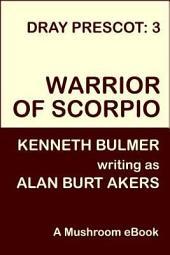 Warrior of Scorpio: Dray Prescot #3