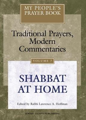 My People s Prayer Book  Shabbat at home