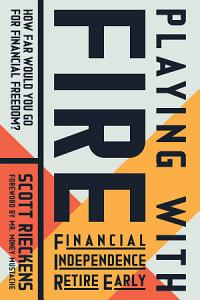 Playing with FIRE  Financial Independence Retire Early  Book