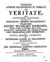Theses logicae, metaphysicae et morales de veritate