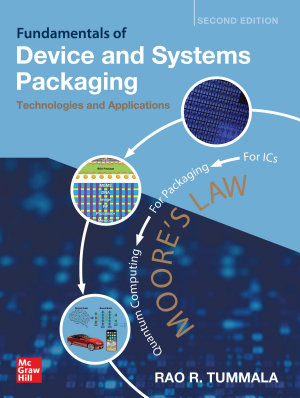 Fundamentals of Device and Systems Packaging  Technologies and Applications  Second Edition PDF