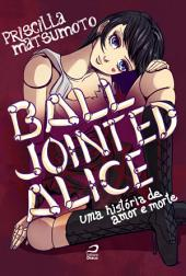 Ball Jointed Alice - Uma história de amor e morte