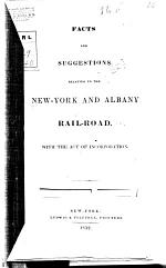 Facts and Suggestions Relating to the New-York and Albany Railroad