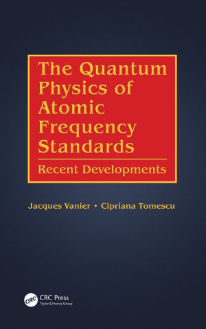 The Quantum Physics of Atomic Frequency Standards