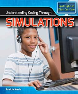 Understanding Coding Through Simulations PDF