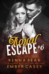 Royal Escape  6 Book