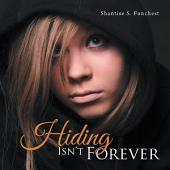 Hiding Isn't Forever