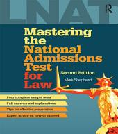 Mastering the National Admissions Test for Law: Edition 2