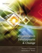 Organization Development and Change: Edition 10