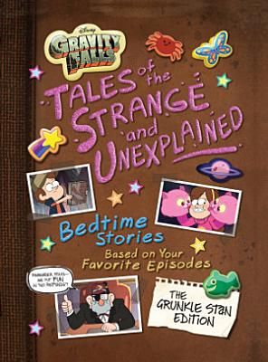 Gravity Falls  Bedtime Stories of the Strange and Unexplained   Stan Pines Edition