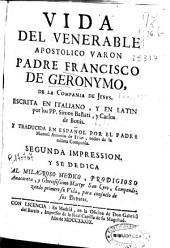 Vida del venerable apostolico varon padre Francisco de Geronymo de la Compañía de Jesús