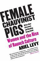 Female Chauvinist Pigs PDF